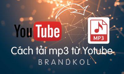 Cách tải mp3 youtube,cách tải mp3,mp4 từ youtube,cách tải mp3 từ youtube về máy tính,dowload mp3 từ youtube
